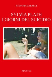 Copertina libro Sylvia Plath di Stefania Caracci