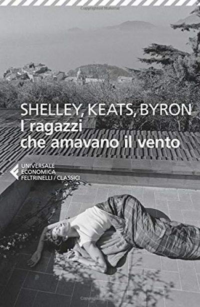 shelley-keats-byron-i-ragazzi-che-amavano-il-vento